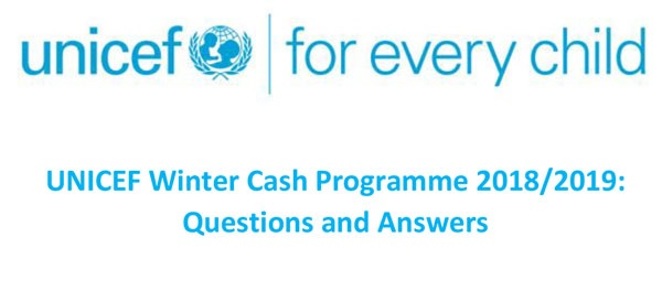 UNICEF Winter Cash Programme 2018/2019: Questions and Answers